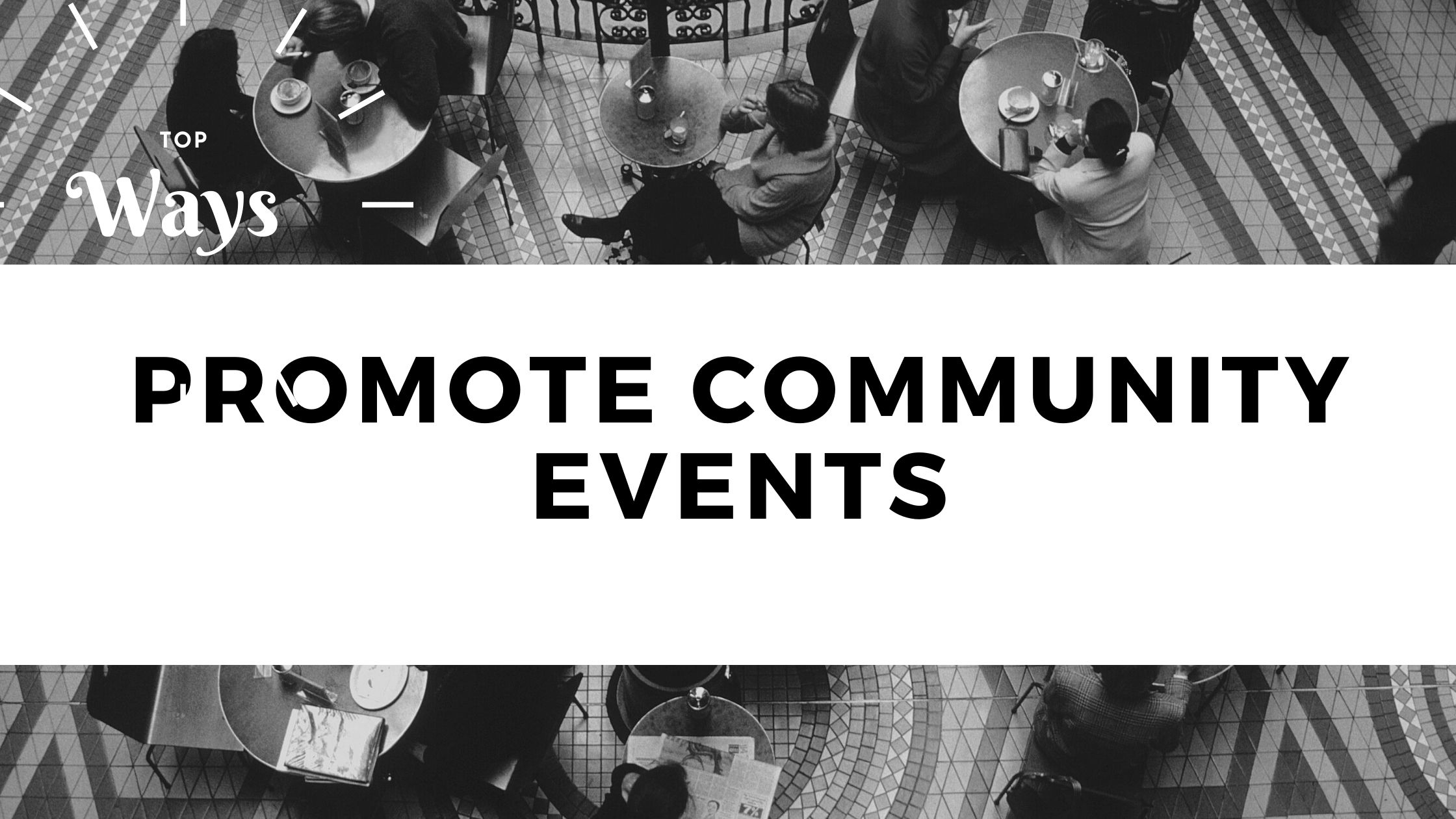 promote community events