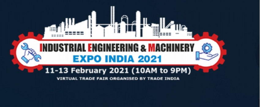 Industrial Engineering & Machinery Expo India 2021