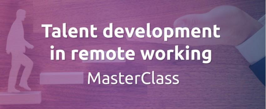 Talent development in remote working MasterClass