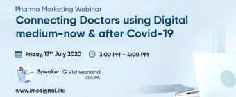 Pharma Marketing Webinar on Connecting Doctors using Digital medium - now and after Covid-19