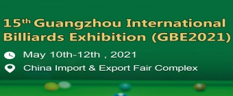 The 15th Guangzhou International Billiards Exhibition (GBE 2021)