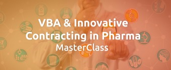 VBA & Innovative Contracting in Pharma MasterClass