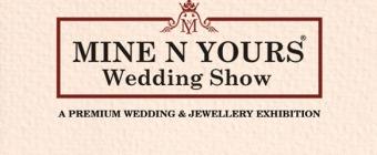 Mine N Yours Wedding Show- Hyderabad