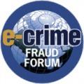 E-CRIME FRAUD FORUM