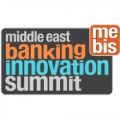 MEBIS - MIDDLE EAST BANKING INNOVATION SUMMIT