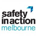 SAFETY IN ACTION - MELBOURNE