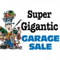 SUPER GIGANTIC GARAGE SALE